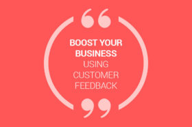 boost-your-business-unsing-customer-feedback