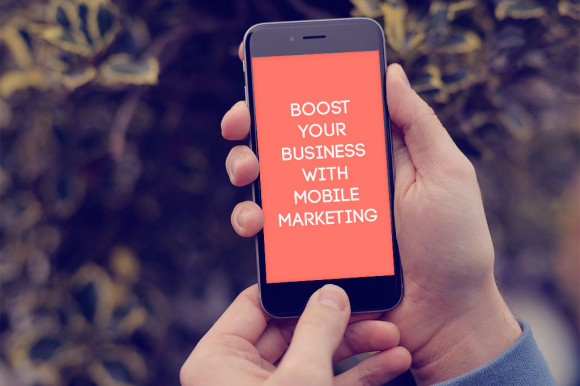 boost-your-business-with-mobile-marketing