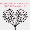 building-trust-in-your-business-and-growing-sales