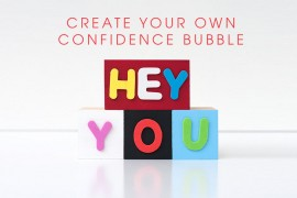 creating-your-own-confidence-bubble