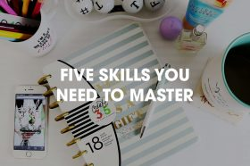 five-skills-you-need-to-master