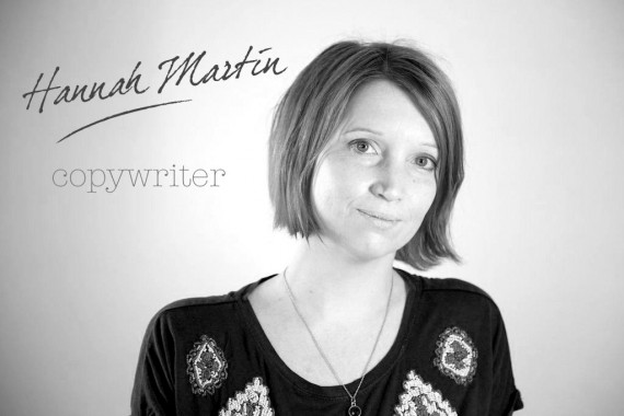 Interview With :    Hannah Martin, Freelance Copywriter