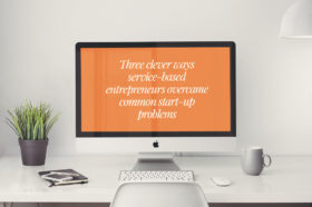 how-service-based-entrepreneurs-overcame-start-up-problems