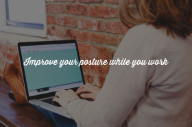 improve-your-posture-while-you-work