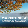 marketing-a-seasonal-business