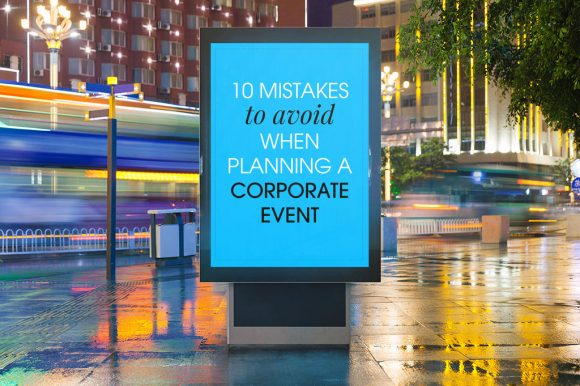 mistakes-to-avaoid-with-a-corporate-event2