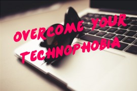 overcome-your-technophobia