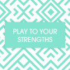 playing-to-your-strengths