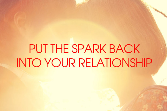 put-the-spark-back-into-your-relationship