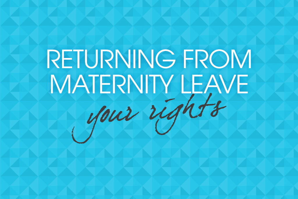 returning from maternity leave your faqs