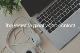 secret-to-great-video-content