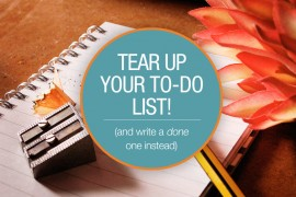 tear-up-your-to-do-list