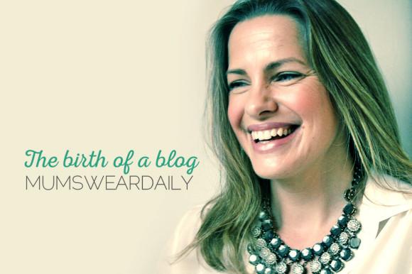 the-birth-of-a-blog-mumsweardaily