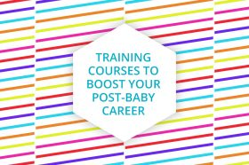 training-courses-can-boost-your-post-baby-career