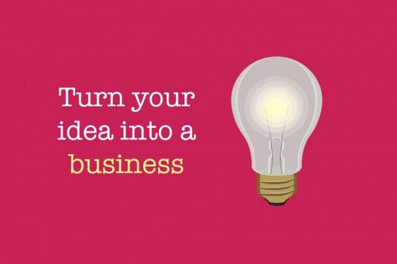 turn-an-idea-into-business