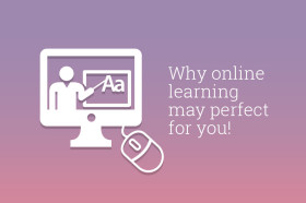 why-online-learning-may-just-be-the-perfect-solution-for-you