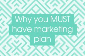 why-you-must-have-a-marketing-plan
