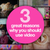 why-you-should-use-video3