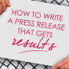 write-a-press-release-that-gets-results