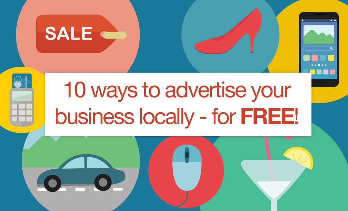 10 Ways To Advertise Your Business Locally For Free Talented
