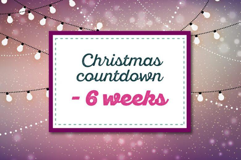 christmas countdown six weeks to go