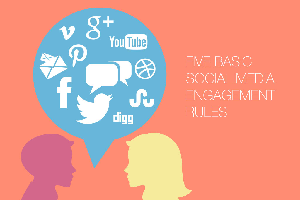 Five Basic Social Media Engagement Rules