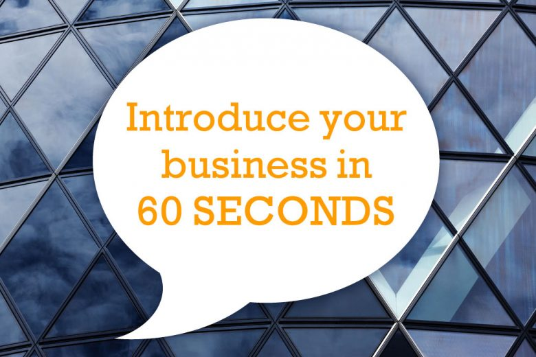 how to introduce yourself or your business in 60 seconds talented