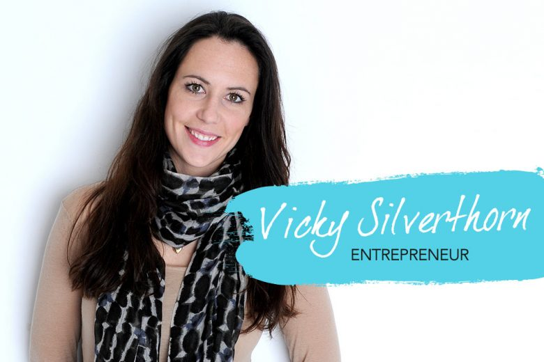 Interview with entrepreneur Vicky Silverthorn Talented Ladies Club