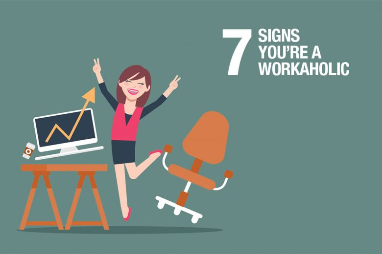 Seven Signs Youu0027re A Workaholic (and How To Quit)